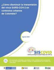 ¿Cómo disminuir la transmisión del virus SARS-COV-2 en contextos urbanos de Colombia?