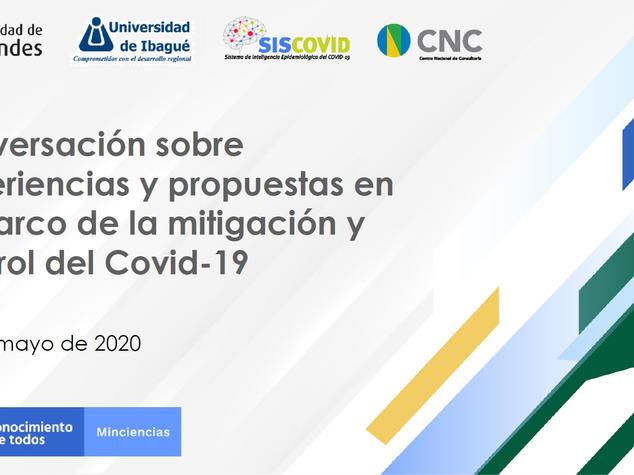 Conversación sobre experiencias de la mitigación y control del Covid-19 en Colombia