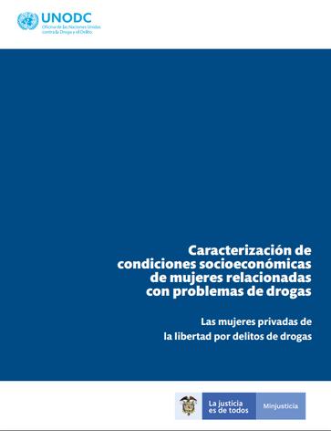 Caracterización de Condiciones socieconómicas de Mujeres relacionadas con problemas de drogas