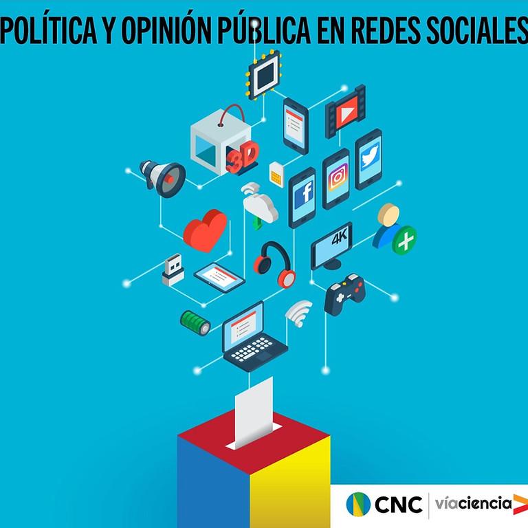 Política y Opinión Pública en Redes Sociales (sesión # 2)