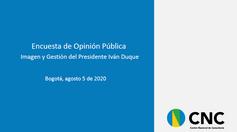 Imagen y Gestión del Presidente Iván Duque 05082020