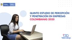 Quinto estudio de percepción y Penetración en Empresas Colombianas 2020