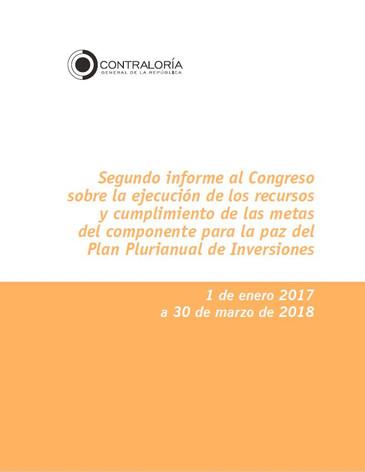 Segundo informe al Congreso sobre la ejecución de los recursos y cumplimiento de las metas del componente para la paz del Plan Plurianual de Inversiones