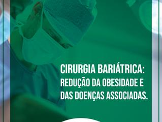 Cirurgia bariátrica: redução da obesidade e das doenças associadas