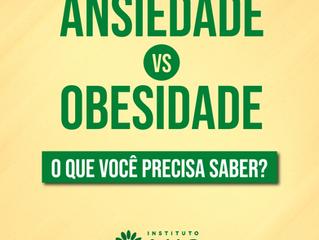 Ansiedade VS Obesidade: O que você precisa saber?