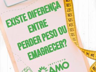 Existe diferença entre perder peso ou emagrecer?
