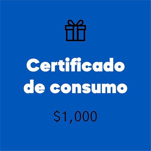 Certificado de consumo $1,000
