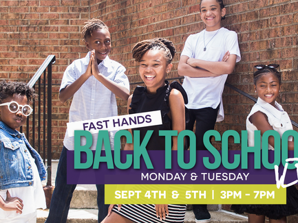 Fast Hands: Back to School Event Details
