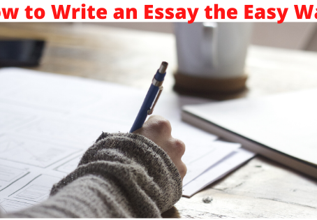 How to Write an Essay the Easy Way | Custom Essay Writing