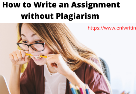 How to Write an Assignment without Plagiarism