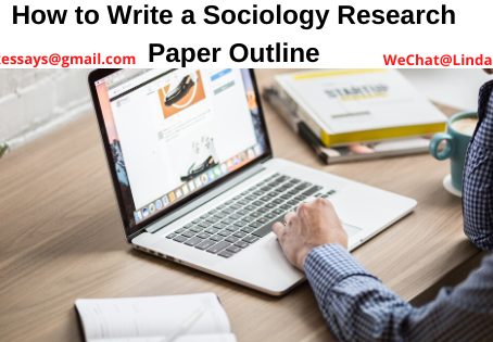 How to Write a Sociology Research Paper Outline