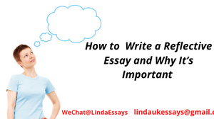 How to  Write a Reflective Essay | Why It's Important