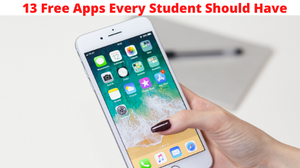 13 Free Apps Every Student Should Have