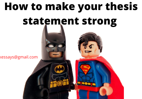 How to make your thesis statement strong