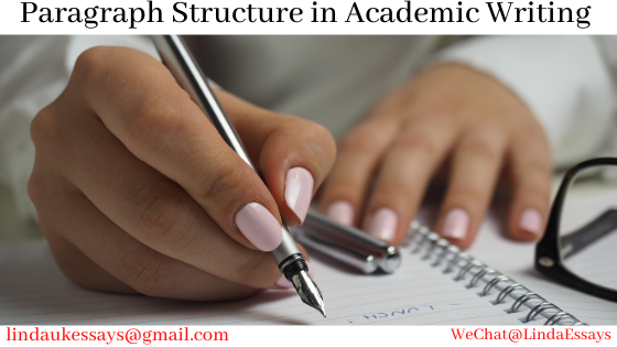 Paragraph Structure in Academic Writing