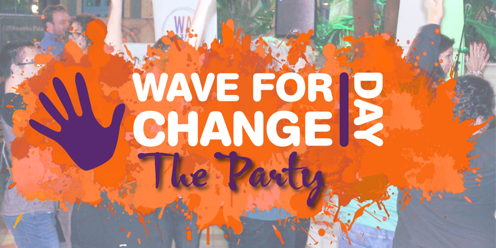 Wave For Change Day - The Party!