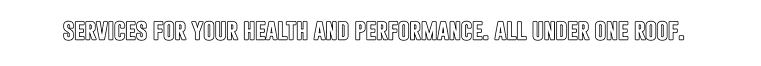 servicesforyourhealthandperformance.png