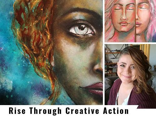 Rise Through Creative Action : April Course