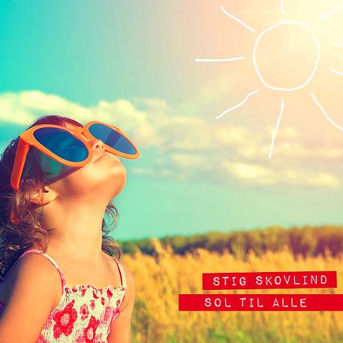 Stig Skovlind - Sol Til Alle (digital single)