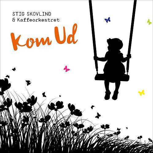 Stig Skovlind - Kom Ud (digital single)