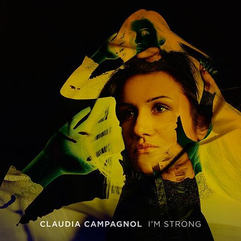 Claudia Campagnol - I'm Strong (CD)