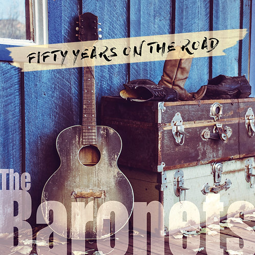 The Baronets - Fifty Years On The Road (digital single)