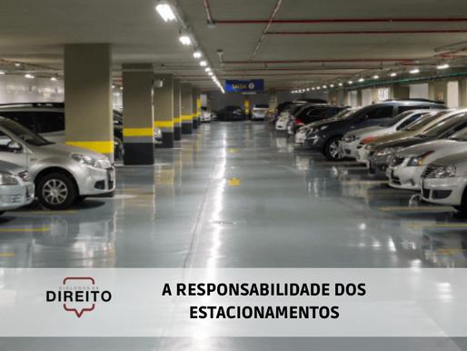 A responsabilidade dos estacionamentos