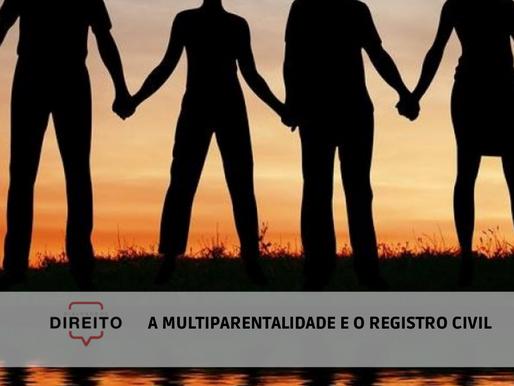 A multiparentalidade e o registro civil