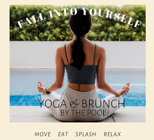 Fall into Yourself Yoga & Brunch by the pool