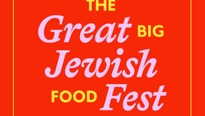 It's time for The Great Big Jewish Food Fest