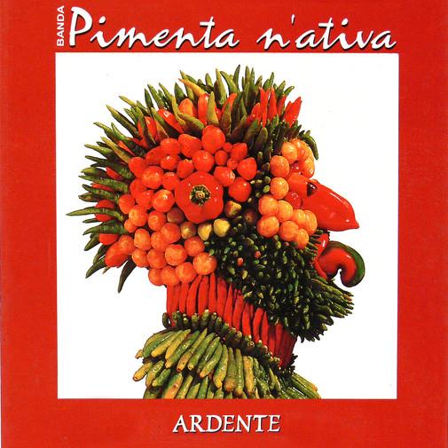 CD Pimenta N'ativa -  Ardente - 1994
