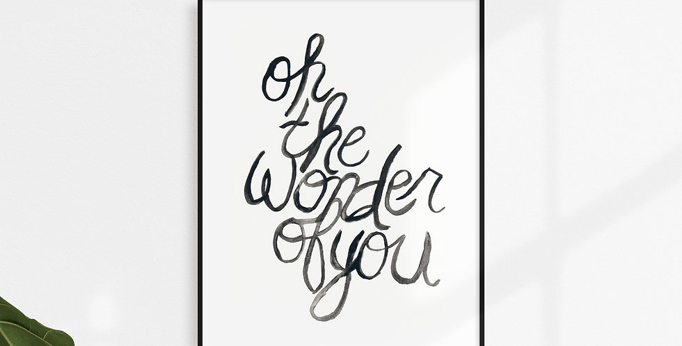 Oh the Wonder of You