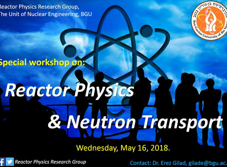 "A special workshop on ""Reactor Physics & Neutron Transport"""