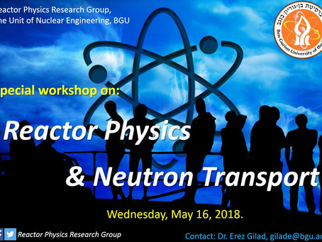 "A special workshop on ""Reactor Physics & Neutron Transport"""