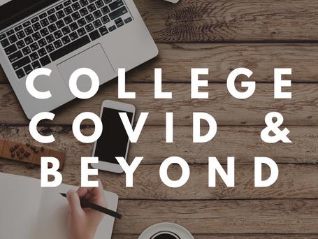 College, COVID, & Beyond