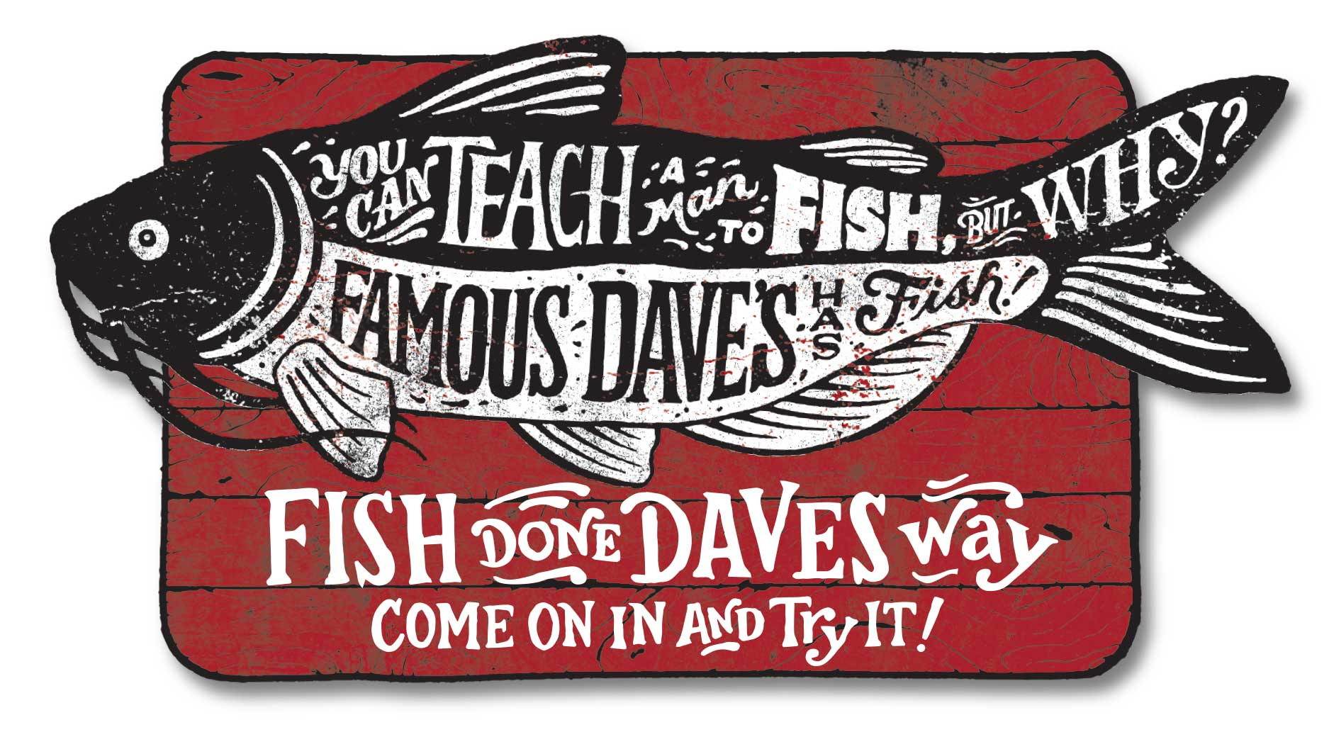 "Famous Dave's ""Fish Promo"""