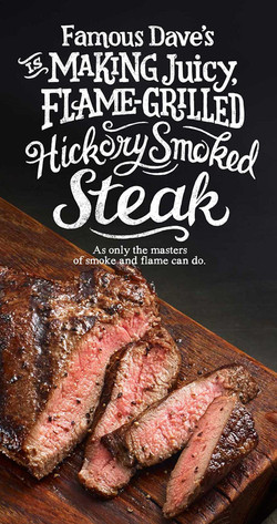 Famous Dave's Hickory Smoked Steak