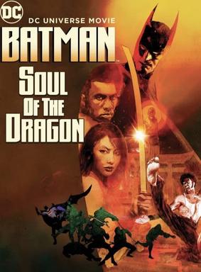 Film - Batman: Soul of the Dragon
