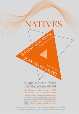 Exposition NATIVES Du 31 août au 26 septembre 2021 Chapelle Notre Dame de L'Ïles Barbe Lyon 9