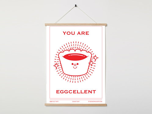 You are eggcellent print