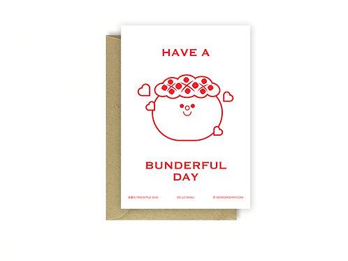 Have a bunderful day card