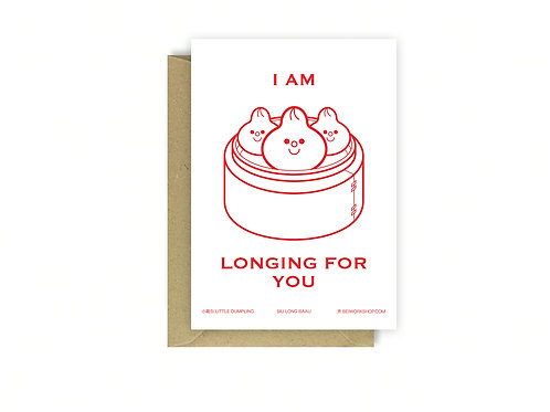 I am longing for you card