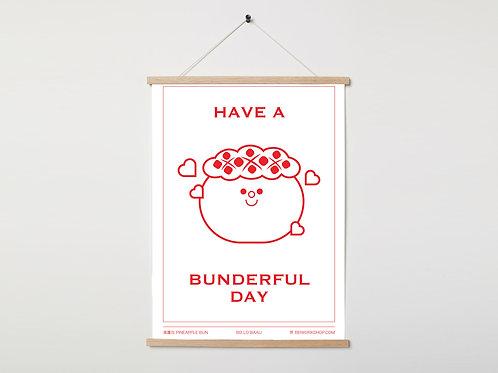 Have a bunderful day print