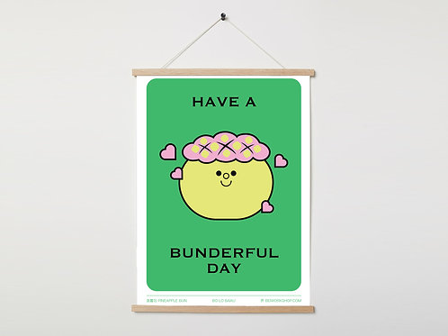 (Coloured)Have a bunderful day print