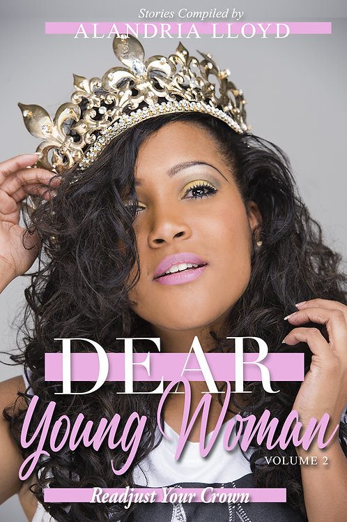 Dear Young Woman: Readjust Your Crown