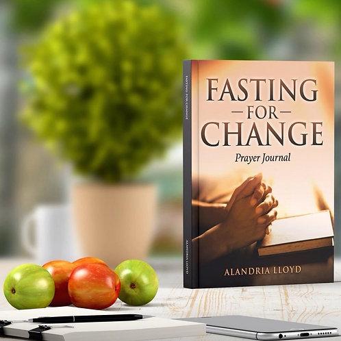 Fasting for Change: Prayer Journal