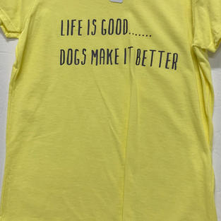 Life Is Good... Dogs Make It Better - Tshirt - Yellow M