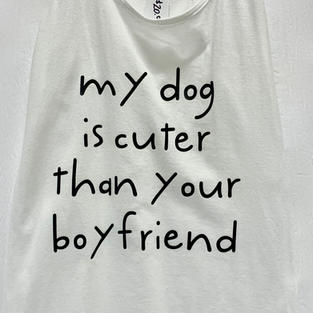My Dog is Cuter Than Your Boyfriend - Tank Top (White Small)