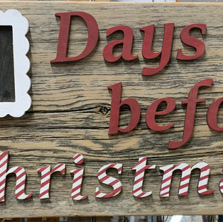 Days Before Christmas Sign - 12x20