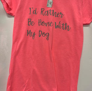I'd Rather Be Home With My Dog - Tshirt - Pink S